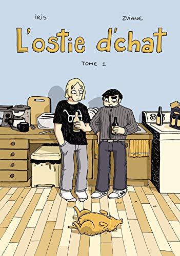 L'Ostie d'chat (Tome 1)