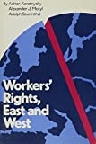 Workers' Rights, East and West (150P)