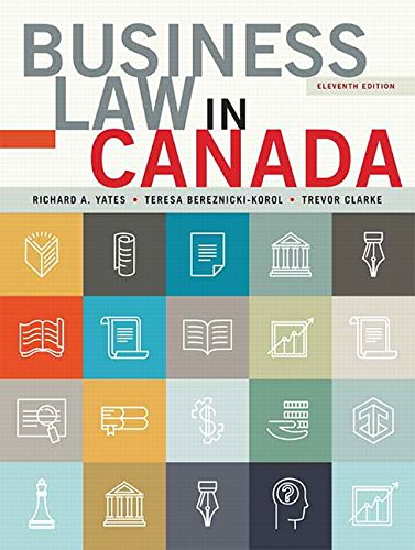Business Law in Canada, Eleventh Canadian Edition, Loose Leaf Version (11th Edition)