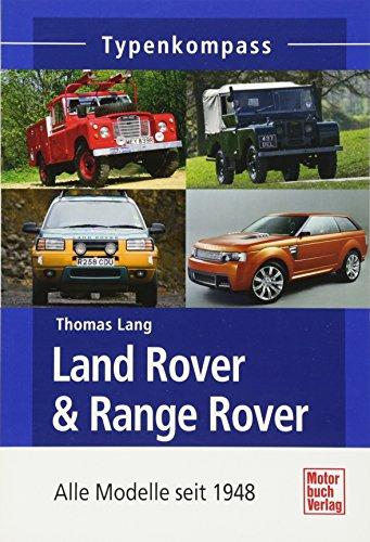 Preisvergleich Produktbild Land Rover & Range Rover Sport: Alle Modelle seit 1948 (Typenkompass)