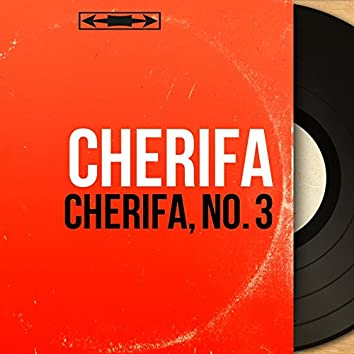 Cherifa, No. 3 (Mono Version)