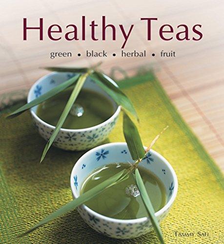 Healthy Teas: Green, Black, Herbal, Fruit (Healthy Cooking)