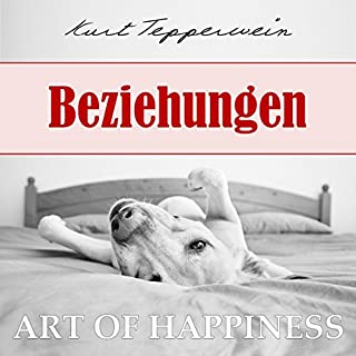 Beziehungen (Art of Happiness) Titelbild