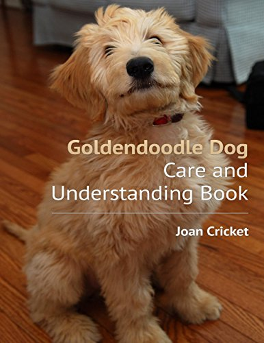 Goldendoodle Dog Care and Understanding Book (English Edition)