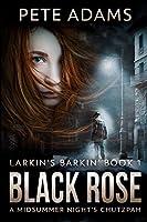 Black Rose: Large Print Edition