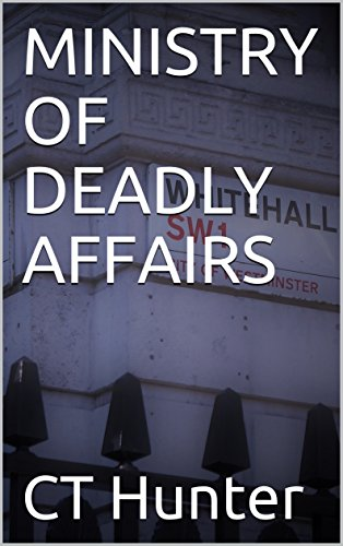 MINISTRY OF DEADLY AFFAIRS (John Savage Book 5) (English Edition)