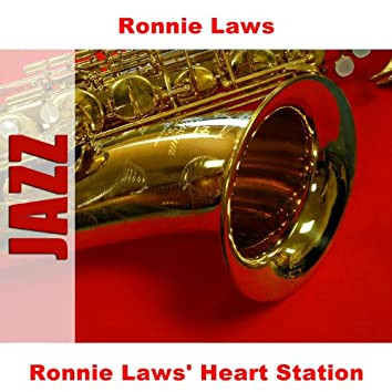 Ronnie Laws' Heart Station