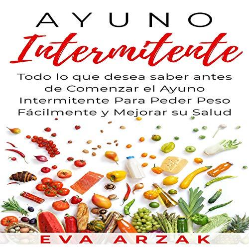 Ayuno Intermitente [Intermittent Fast] audiobook cover art