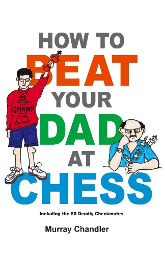 How to Beat Your Dad at Chess (Chess for Kids)