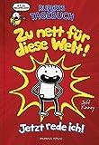 Ruperts Tagebuch - Zu nett für diese Welt!: Jetzt rede ich! - Jeff Kinney