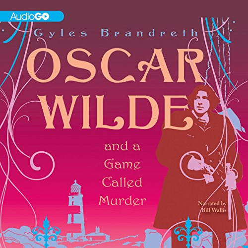 Oscar Wilde and a Game Called Murder audiobook cover art