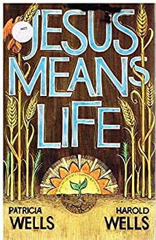 Jesus Means Life 091935730X Book Cover