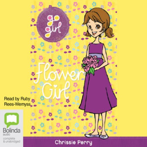 Flower Girl: Go Girl!, Book 30 audiobook cover art
