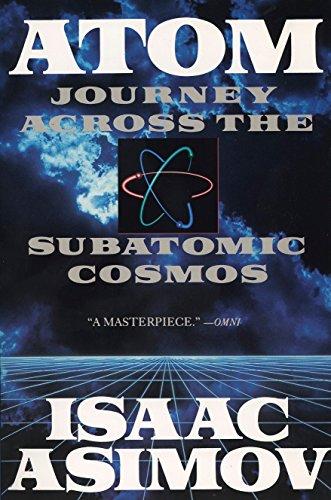 Atom: Journey Across the Subatomic Cosmos (Truman Talley)