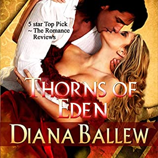 Thorns of Eden                   By:                                                                                                                                 Diana Ballew                               Narrated by:                                                                                                                                 Reagan Boggs                      Length: 9 hrs and 43 mins     2 ratings     Overall 5.0