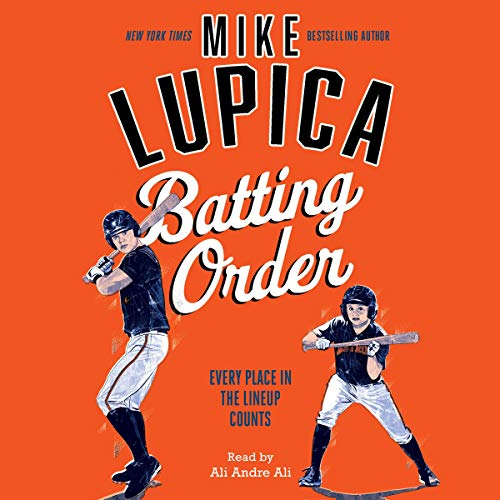Batting Order                   By:                                                                                                                                 Mike Lupica                               Narrated by:                                                                                                                                 Ali Andre Ali                      Length: 5 hrs and 21 mins     1 rating     Overall 4.0