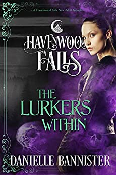 The Lurkers Within (Havenwood Falls Book 18) by [Danielle Bannister, Havenwood Falls Collective, Kristie Cook, Liz Ferry]