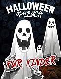 halloween malbuch für kinder: 60 Ausmalen von Halloween-Figuren für Jugendliche und Erwachsene. Hexen, Spukhäuser und schwarze Katzen. (German Edition)