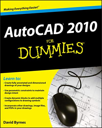 AutoCAD 2010 for Dummies (For Dummies Series)