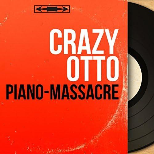 Crazy Otto