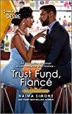 %name Trust Fund Fiancé by Naima Simone