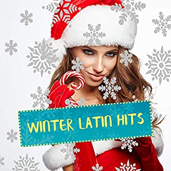 Winter Latin Hits: Top 100, Easy Listening, Best Party Music, Dance Music, Latin, Reggaeton, Cuban Climate Music