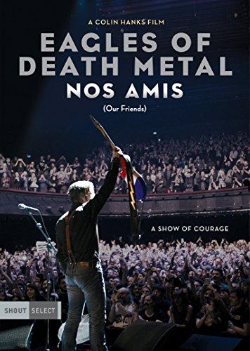 Eagles Of Death Metal - Eagles Of Death Metal: Nos Amis (Our Friends) [Italia] [DVD]