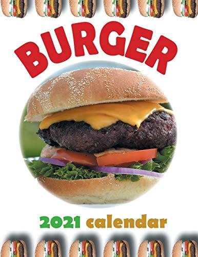 Burger 2021 Calendar