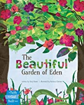 The Beautiful Garden of Eden (A Faith that God Built Book)