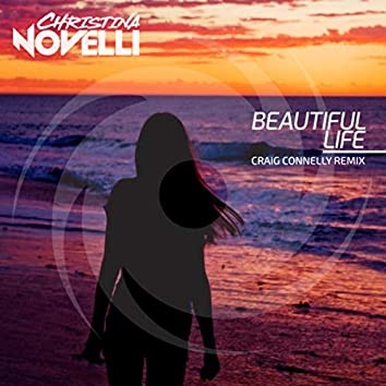 Beautiful Life (Craig Connelly Remix)