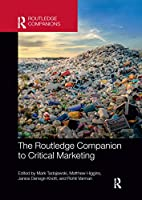 The Routledge Companion to Critical Marketing