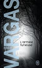 L'armee furieuse by Fred Vargas(2013-06-05)