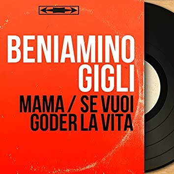 Mama / Se vuoi goder la vita (feat. Dino Olivieri Et Son Orchestre) [Original motion picture soundtrack, mono version]