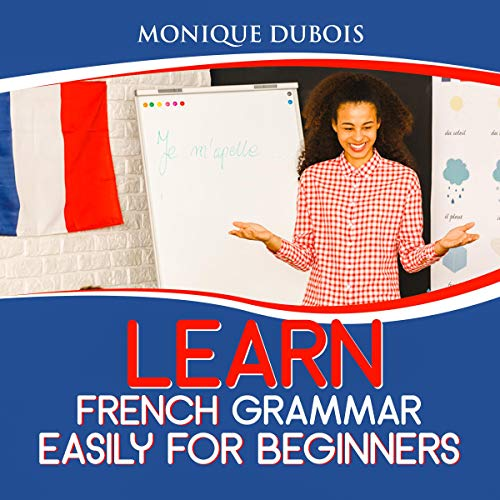 Page de couverture de Learn French Grammar Easily for Beginners