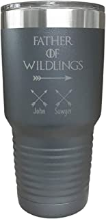 Father of Wildlings Personalized Tumbler - Laser Engraved, add up to 10 Wildlings - Perfect Gift for Dads or Father's Day Gift