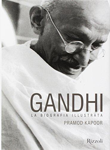 Gandhi. La biografia illustrata