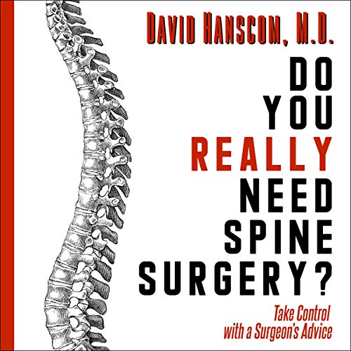 Do You Really Need Spine Surgery? audiobook cover art