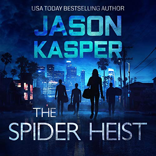 The Spider Heist Audiobook By Jason Kasper cover art