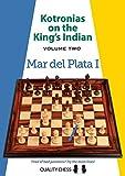 Kotronias On The King's Indian: Mar Del Plata I-Kotronias, Vassilios