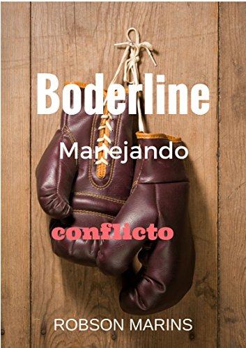 Bordelaine: Manejando Conflictos (Spanish Edition)