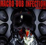 Macro Dub Infection Vol 1...
