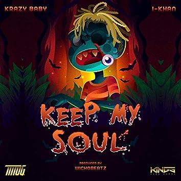 Keep My Soul (feat. I-Khan)