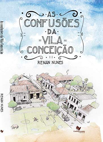 As Confusões da Vila Conceição (Portuguese Edition)
