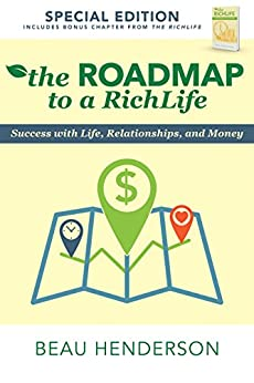 The Roadmap to a RichLife: Success with Life, Relationships, and Money by [Beau Henderson]