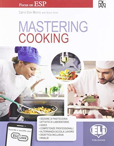 Mastering. Cooking. Per gli Ist. professionali. Con e-book. Con espansione online