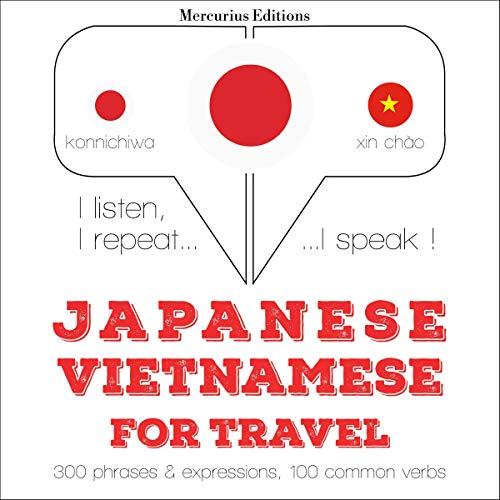 『Japanese - Vietnamese. For travel』のカバーアート