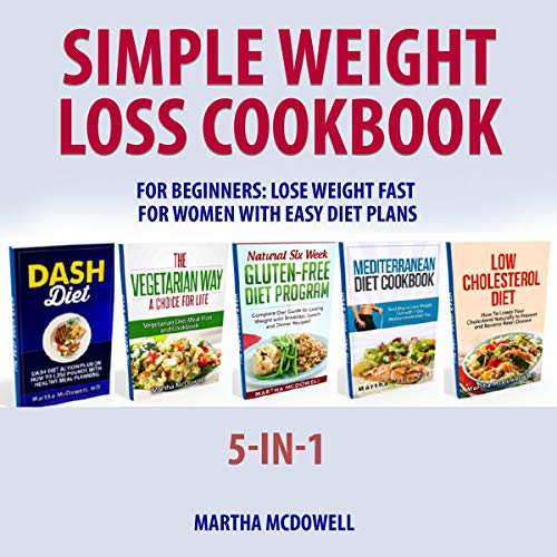 Simple Weight Loss Cookbook for Beginners 5-in-1