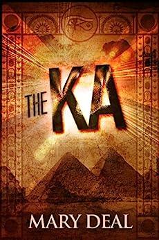 The Ka by [Mary Deal, Amanda Williams]