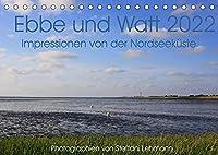 Ebbe und Watt 2022. Impressionen von der Nordseekueste (Tischkalender 2022 DIN A5 quer): 12 wunderschoene Fotoimpressionen von der Nordseekueste im Nationalpark Niedersaechsisches Wattenmeer. (Monatskalender, 14 Seiten )