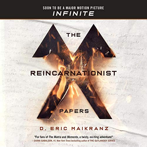 The Reincarnationist Papers Audiobook By D. Eric Maikranz cover art